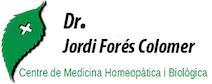 Dr. Jordi Forés – Medicina Homeopàtica i Biològica – Barcelona – Manresa